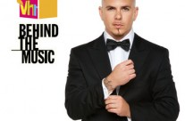 Behind The Music – Pitbull – VH1
