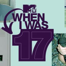 When I Was 17 – MTV