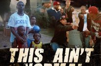 """This Ain't Normal"" – Kreateabuzz Documentary Films"
